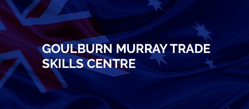 Goulburn Murray Trade Skills Centre (Shepparton) | AUSTRALIA